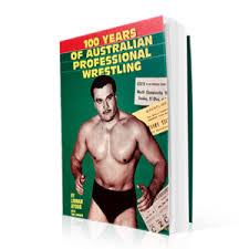 100 years of Australian Wrestling