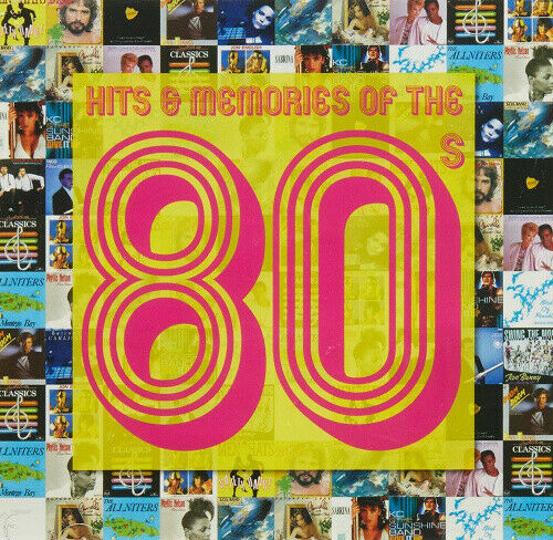 HITS & MEMORIES OF THE 80'S